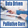 Data Driven Palliative Care