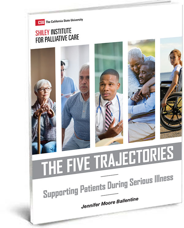 Five Trajectories of Serious Illnesses
